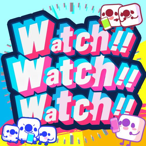 「Watch!! Watch!! Watch!!」 第2弾⏰✨